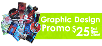 Graphic Design Promo $25 First Time Client Hourly Rate