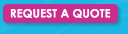 Request A Quote and receieve a reply within 24 hours unless noted URGENT